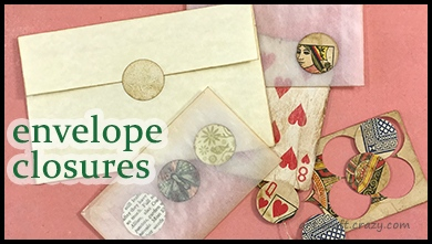 how to make repositionable envelope closures